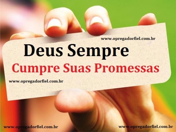 Deus Sempre Cumpre Suas Promessas
